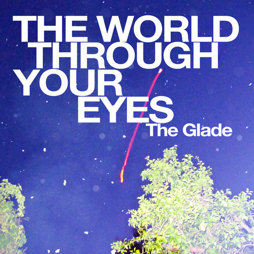 the world through your eyes
